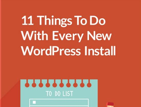11 Things to Do with Every New WordPress Install