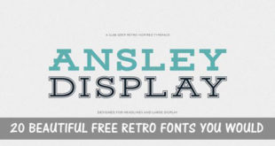 20 Beautiful Free Retro Fonts You Would Love to Download